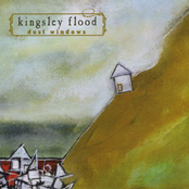 Kingsley Flood: Dust Windows