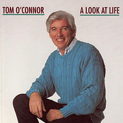 Tom O'Connor: A Look At Life