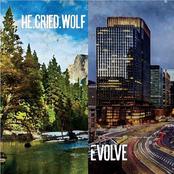 he.cried.wolf: Evolve