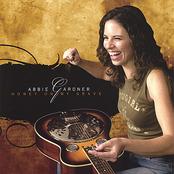Abbie Gardner: Honey On My Grave