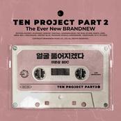 TEN PROJECT, Pt. 2