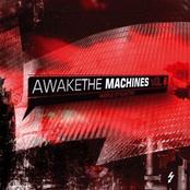 Awake The Machines Vol. 6