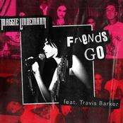Friends Go (feat. Travis Barker) - Single