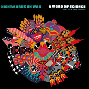 Nightmares On Wax: A Word of Science