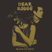 Dear Rouge: Black To Gold