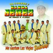 Banda Jerezana: Me Gustan Las Viejas Buenas