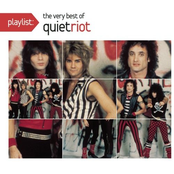Quiet Riot: Playlist: The Very Best Of Quiet Riot