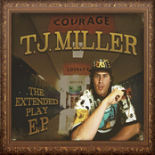 T.J. Miller: The Extended Play EP