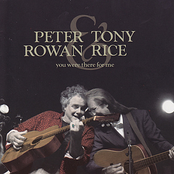 Peter Rowan: You Were There For Me