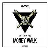 Riot Ten: Money Walk