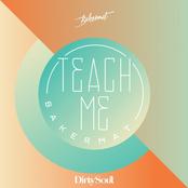 Bakermat: Teach Me