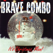 Brave Combo: It's Christmas, Man!