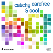 Catchy Carefree & Cool