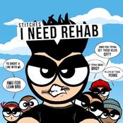 I Need Rehab