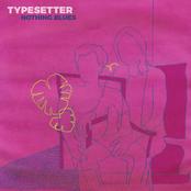 Typesetter: Nothing Blues