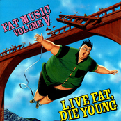 Fat Music Vol. V: Live Fat, Die Young