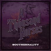 A Thousand Horses: (This Ain't No) Drunk Dial