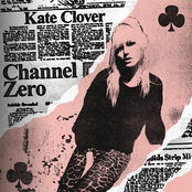 Kate Clover: Channel Zero