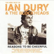 Very Best of Ian Dury & the Blockheads: Reasons to be Cheerful