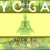Yoga ToThe Kings Of Leon, Daughtry, Snow Patrol, Shinedown and The Fray