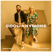 Cool Anymore (feat. Julia Michaels) - Single