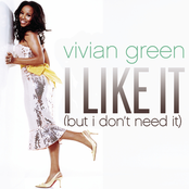Vivian Green: I Like It (But I Don't Need It) (Remix 5 Pack)