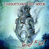 Tomorrows Bad Seeds: Sacred for Sale