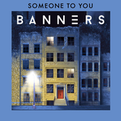 Banners: Someone To You
