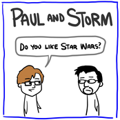 Paul and Storm: Do You Like Star Wars?