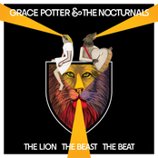 Grace Potter: The Lion The Beast The Beat