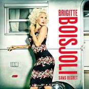 Brigitte Boisjoli: Sans regret