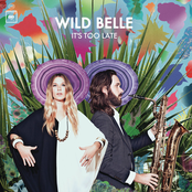 Wild Belle: It's Too Late EP