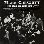 Mark Chesnutt: Savin' the Honky Tonk