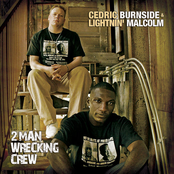 Cedric Burnside: 2 Man Wrecking Crew