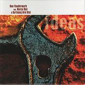 Ken Vandermark: Ideas