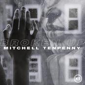 Mitchell Tenpenny: Broken Up