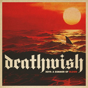 Deathwish 2014: A Summer Of Blood