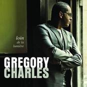 Gregory Charles: Loin De La Lumière