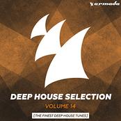 Armada Deep House Selection Vol. 14 (The Finest Deep House Tunes)
