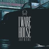 Joyryde: I WARE HOUSE