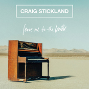 Craig Stickland: Leave Me To The Wild