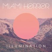 Miami Horror: Illumination