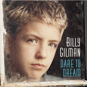 Billy Gilman: Dare To Dream