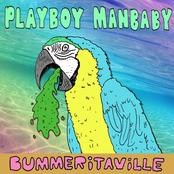 Playboy Manbaby: BUMMERiTAViLLE