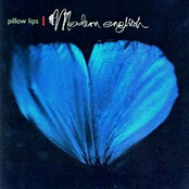 Modern English: Pillow Lips