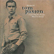 Tom Paxton: The Best Of Tom Paxton: I Can't Help Wonder Wher I'm Bound: The Elektra Years