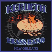 The Rebirth Brass Band: 25th Anniversary