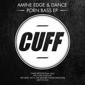 Amine Edge & Dance: Porn Bass - EP