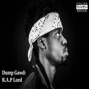Dump Gawd: R.a.P Lord
