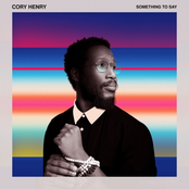 Cory Henry: Something to Say